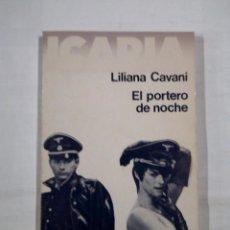 Libros de segunda mano: EL PORTERO DE NOCHE. - CAVANI, LILIANA. TDK322. Lote 101559299