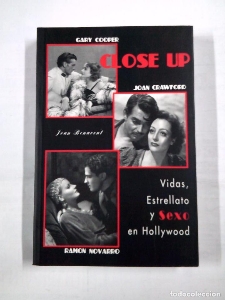 CLOSE UP. VIDAS, ESTRELLATO Y SEXO EN HOLLYWOOD - BENAVENT, JOAN. TDK323 (Libros de Segunda Mano - Bellas artes, ocio y coleccionismo - Cine)