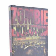 Libros de segunda mano: ZOMBIE EVOLUTION. EL LIBRO DE LOS MUERTOS VIVIENTES - SERRANO CUETO, JOSÉ MANUEL. Lote 101734566