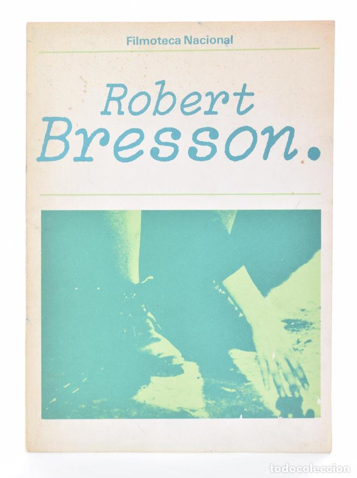 ROBERT BRESSON - BRESSON, ROBERT Y OTROS (Libros de Segunda Mano - Bellas artes, ocio y coleccionismo - Cine)
