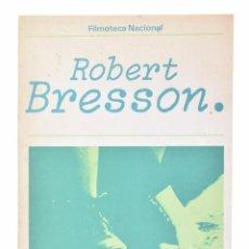 Libros de segunda mano: ROBERT BRESSON - BRESSON, ROBERT Y OTROS. Lote 101734932