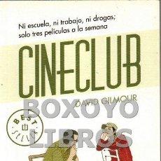 Libros de segunda mano: GILMOUR, DAVID. CINECLUB. TRADUCCIÓN DE IGNACIO GÓMEZ CALVO. Lote 101849378