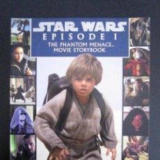 Libros de segunda mano: STAR WARS - EPISODE I THE PHANTOM MENACE MOVIE STORYBOOK - 1999 - EDITORIAL LUCAS BOOKS. Lote 102229811