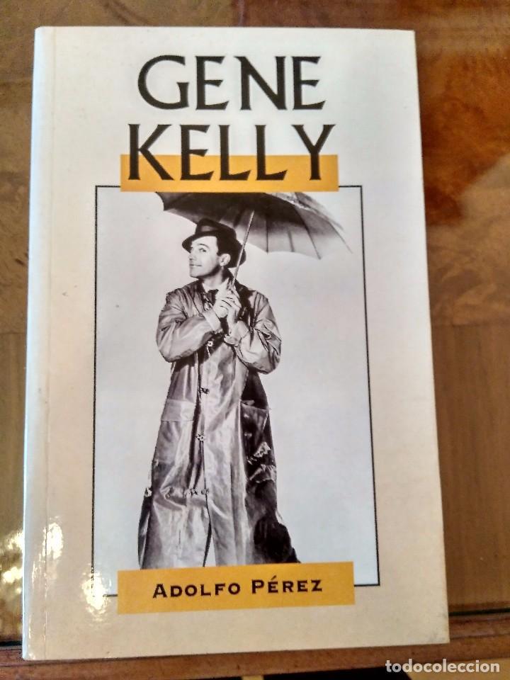 GENE KELLY.- ADOLFO PEREZ.-EDIMAT (Libros de Segunda Mano - Bellas artes, ocio y coleccionismo - Cine)