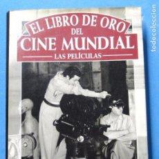 Libros de segunda mano: EL LIBRO DE ORO DEL CINE MUNDIAL (LAS PELÍCULAS).-- EDMOND ORTS. Lote 103194367