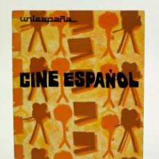 Libros de segunda mano: CINE ESPAÑOL, 1972, UNIESPAÑA. 16,5X22CM. Lote 103384299
