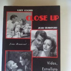 Libros de segunda mano: CLOSE UP.VIDAS ESTRELLATO Y SEXO EN HOLLYWOOD.JOAN BENAVENT. Lote 103483783