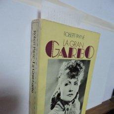 Libros de segunda mano: LA GRAN GARBO. PAYNE, ROBERT. ED. BRUGUERA. BARCELONA 1979. Lote 103671763