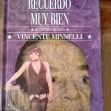 Libros de segunda mano: RECUERDO MUY BIEN, AUTOBIOGRAFIA VICENTE MINELLI.-. Lote 104054467