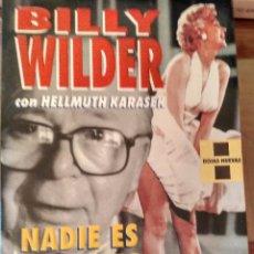 Libros de segunda mano: BILLY WILDER, NADIE ES PERFECTO.-ED. GRIJALBO. Lote 104061335