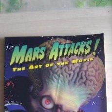 Libros de segunda mano: MARS ATTACKS THE ART OF THE MOVIE 1 EDICION 1996 EN INGLES. Lote 104119955