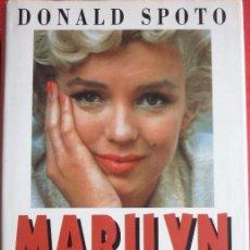 Libros de segunda mano: MARILYN MONROE - LA BIOGRAFÍA - DONALD SPOTO 1994 LA MAS COMPLETA ADEMAS CON MUCHAS FOTOS. Lote 104187371