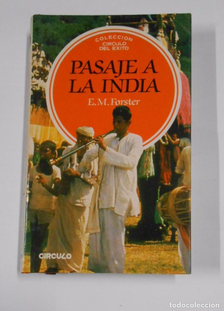 PASAJE A LA INDIA. - FORSTER, E.M. COLECCION CIRCULO DEL EXITO. TDK328 (Libros de Segunda Mano - Bellas artes, ocio y coleccionismo - Cine)