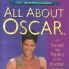 Libros de segunda mano: ALL ABOUT OSCAR: THE HISTORY AND POLITICS OF THE ACADEMY AWARDS.EMANUEL LEVY. 2003 CONTINUUM.. Lote 104363611
