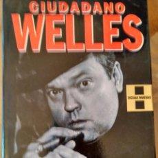 Libros de segunda mano: CIUDADANO WELLES.-PETER BOGDANOVICH.- ED. GRIJALBO. Lote 104373819