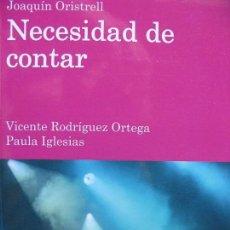 Libros de segunda mano: PPRLY - NECESIDAD DE CONTAR. JOAQUÍN ORISTELL. CUADERNOS TECMERIN 10. Lote 105332995
