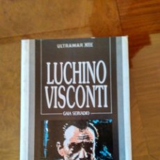 Libros de segunda mano: LUCHINO VISCONTI.- GAIA SERVADIO.- ED. ULTRAMAR. Lote 105454279