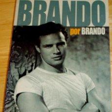 Libros de segunda mano - BRANDO (MARLON) POR BRANDO. LAS OPINIONES DEL MITO RECOGIDAS EN FOTOGRAMAS. - 105677527