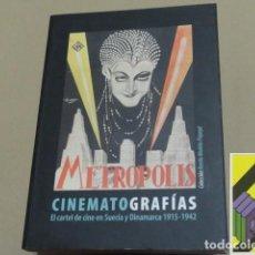 Libros de segunda mano: PEREZ, CARLOS/ SJOGREN, ELO/ IBARZ, MERCE: CINEMATOGRAFÍAS. EL CARTEL DE CINE EN SUECIA Y .... Lote 105885691