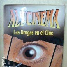 Libros de segunda mano: ALUCINEMA -LAS DROGAS EN EL CINE -. Lote 106035123