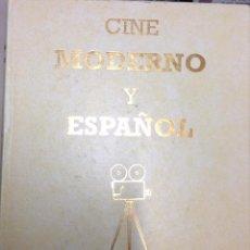 Libros de segunda mano: CINE MODERNO Y ESPAÑOL. Lote 106058607