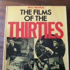 Libros de segunda mano: THE FILMS OF THE THIRTIES. Lote 106196939