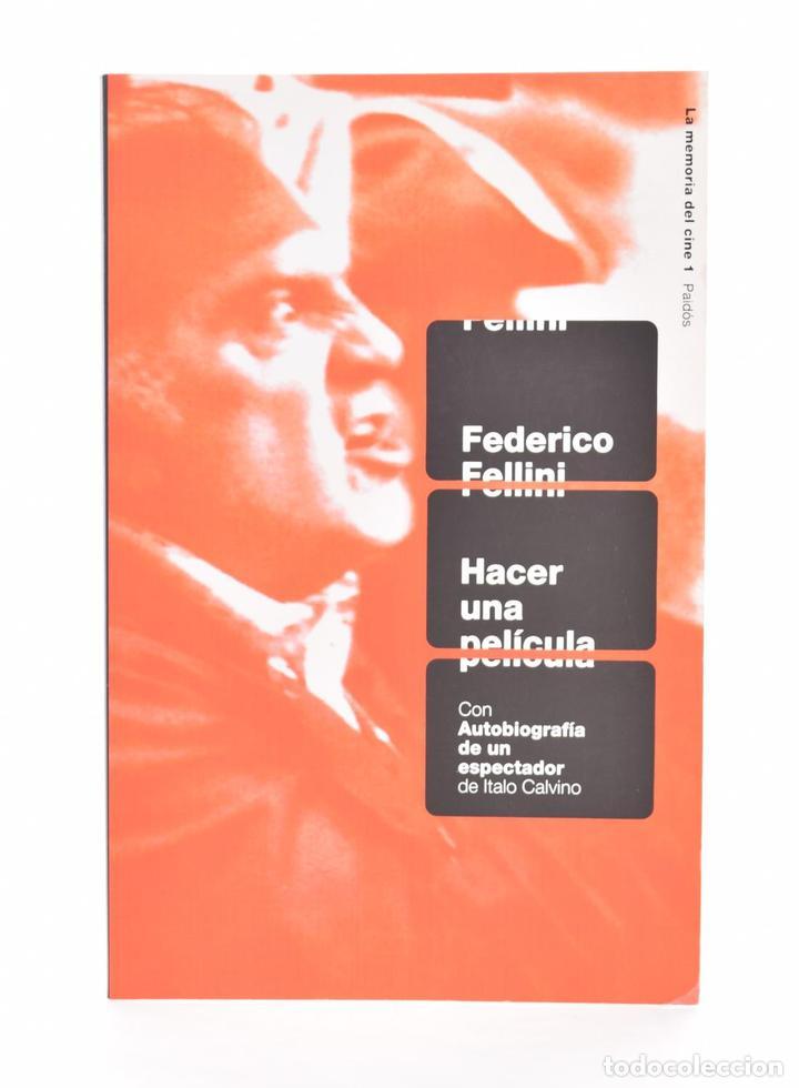 HACER UNA PELÍCULA - FELLINI, FEDERICO (Libros de Segunda Mano - Bellas artes, ocio y coleccionismo - Cine)