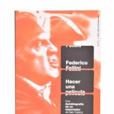 Libros de segunda mano: HACER UNA PELÍCULA - FELLINI, FEDERICO. Lote 106222478