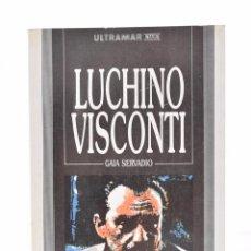 Libros de segunda mano: LUCHINO VISCONTI - SERVAIO, GAIA. Lote 106222514