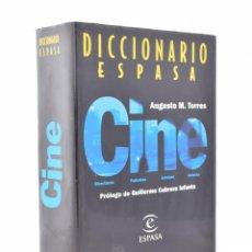 Libros de segunda mano: DICCIONARIO ESPASA: CINE (PELÍCULAS - DIRECTORES - ACTORES - ACTRICES) - TORRES, AUGUSTO M.. Lote 106222710