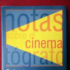 Libros de segunda mano: NOTAS SOBRE EL CINEMATÓGRAFO. ROBERT BRESSON. 2002. Lote 106755855