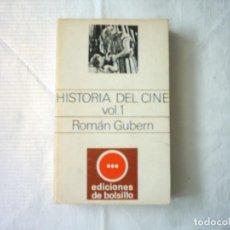 Libros de segunda mano: ROMÁN GUBERN. HISTORIA DEL CINE VOL. 1. . Lote 106804715