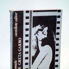 Libros de segunda mano: BÁSICA 15 273-277. VIDA DE GRETA GARBO (CÉSAR ARCONADA) CASTELLOTE, 1974. Lote 106901763