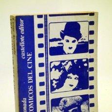 Libros de segunda mano: TRES COMICOS DEL CINE. CHARLOT, CLARA BOW, HAROLD LLOYD (CÉSAR ARCONADA) CASTELLOTE, 1973. Lote 106901767