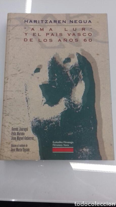 HARITZAREN NEGUA AMA LUR EL PAIS VASCO DE LOS AÑOS 60 FILMOTECA VASCA (Libros de Segunda Mano - Bellas artes, ocio y coleccionismo - Cine)