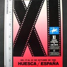 Libros de segunda mano: XI CERTAMEN INTERNACIONAL FILMS CORTOS CIUDAD DE HUESCA 1983 28 PAGINAS, CINE CORTOMETRAJE. Lote 108402171