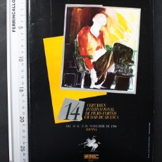 Libros de segunda mano: 14 CERTAMEN INTERNACIONAL FILMS CORTOS CIUDAD DE HUESCA 1986 80 PAGINAS, CINE CORTOMETRAJE. Lote 108402679