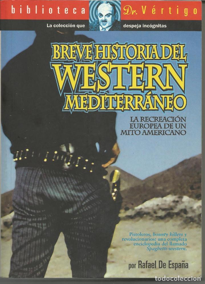 BREVE HISTORIA DEL WESTERN MEDITERRÁNEO (Libros de Segunda Mano - Bellas artes, ocio y coleccionismo - Cine)