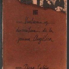 Libros de segunda mano: VENTURAS Y DESVENTURAS DE LA PRIMA ANGELICA. DIEGO GALAN. FERNANDO TORRES EDITOR. Lote 109313399