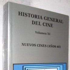 Libros de segunda mano: NUEVOS CINES (AÑOS 60) - HISTORIA GENERAL DEL CINE CATEDRA TOMO XI - ILUSTRADO *. Lote 109472835