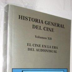 Libros de segunda mano: EL CINE EN LA ERA DEL AUDIOVISUAL - HISTORIA GENERAL DEL CINE CATEDRA VOLUMEN XII - ILUSTRADO *. Lote 109473119