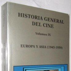 Libros de segunda mano: EUROPA Y ASIA 1945-1959 - HISTORIA GENERAL DEL CINE CATEDRA VOLUMEN IX - ILUSTRADO *. Lote 109474899