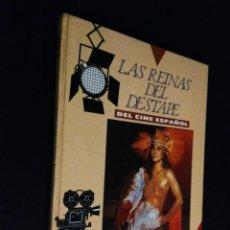 Libros de segunda mano: LUIS GASCA. LAS REINAS DEL DESTAPE DEL CINE ESPAÑOL.. Lote 110418631
