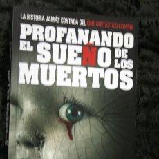 Libros de segunda mano: PROFANANDO EL SUEÑO DE LOS MUERTOS - ANGEL SALA - ISBN: 9788493746025. Lote 110590347