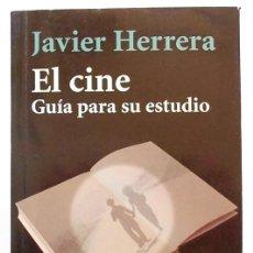 Livros em segunda mão: EL CINE: GUÍA PARA SU ESTUDIO - JAVIER HERRERA - ALIANZA (2005). Lote 110616223