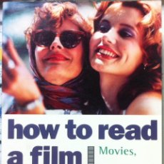 Libros de segunda mano: JAMES MONACO. HOW TO READ A FILM. THE WORLD OF MOVIES, MEDIA, MULTIMEDIA ... 2000. Lote 111273419