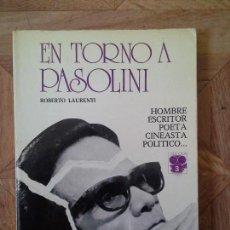 Libros de segunda mano: EN TORNO A PASOLINI - ROBERTO LAURENTI. Lote 111322267