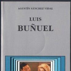 Libri di seconda mano: LUIS BUÑUEL - AGUSTÍN SANCHEZ VIDAL. Lote 111909031