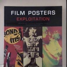 Libros de segunda mano: FILM POSTERS EXPLOITATION / CARTELES DE CINE / LIBRO 2006. Lote 112063527
