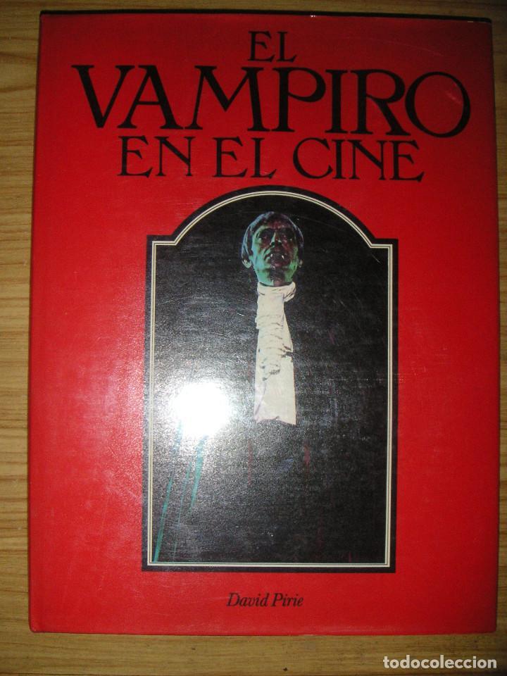 EL VAMPIRO EN EL CINE (DAVID PIRIE) TERROR (Libros de Segunda Mano - Bellas artes, ocio y coleccionismo - Cine)